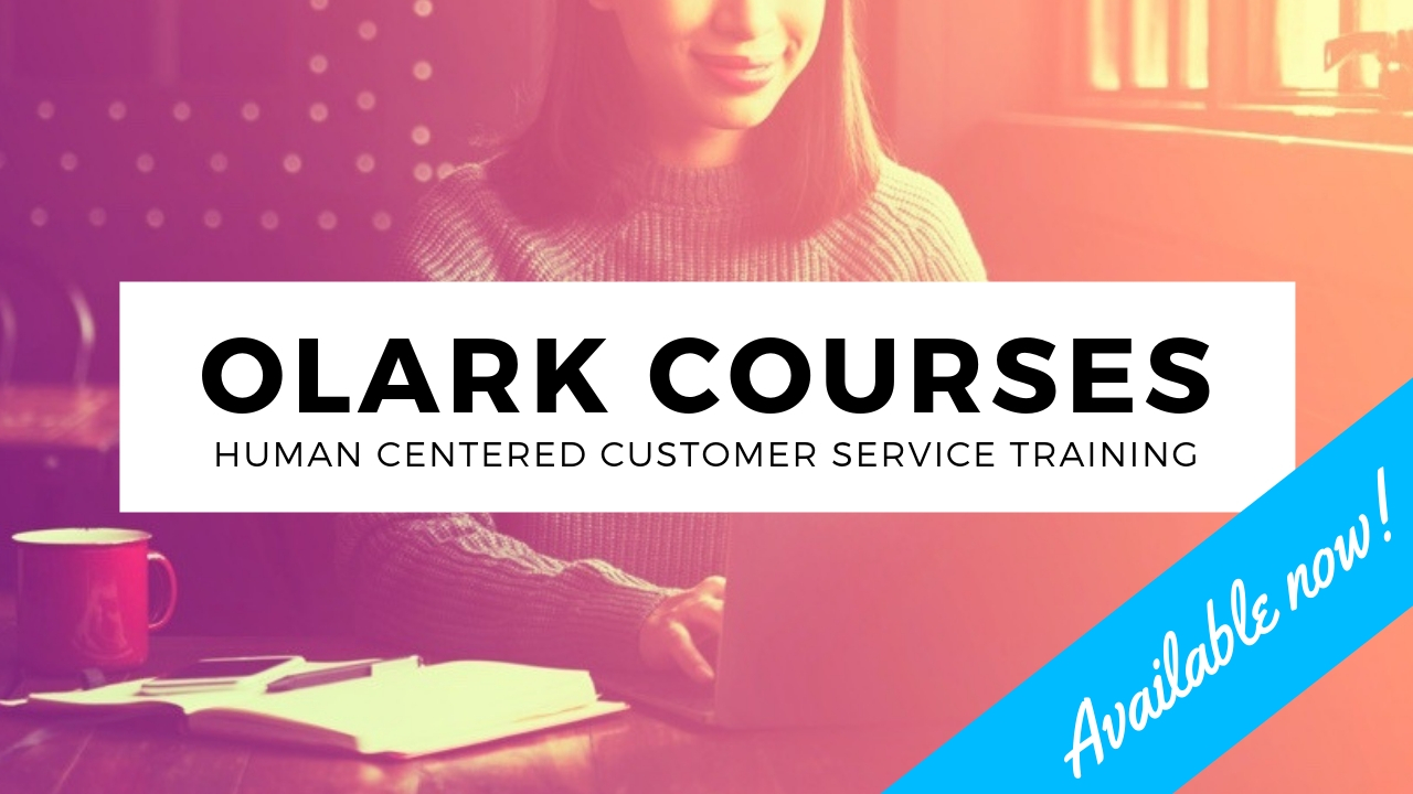 Olark Courses The Fundamentals of Customer Service Training - Available now